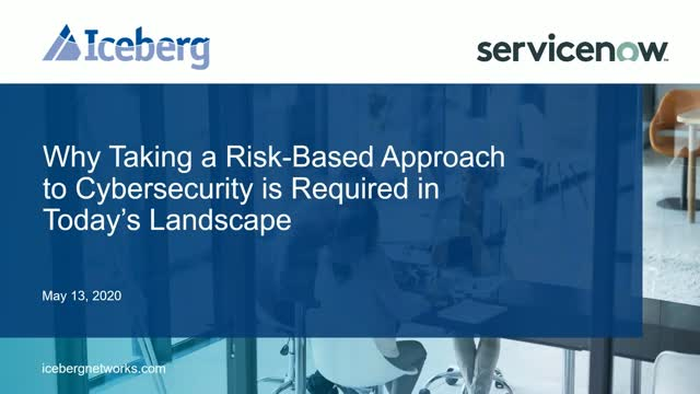 Why Taking a Risk-Based Approach to your Cybersecurity is paramount today