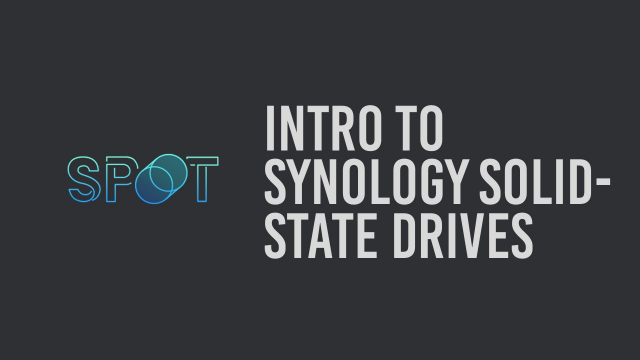 Intro to Synology Solid State Drives