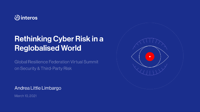 Rethinking Cyber Risk in a Reglobalized World