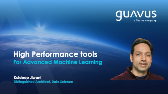 High performance tools for Advanced Machine Learning