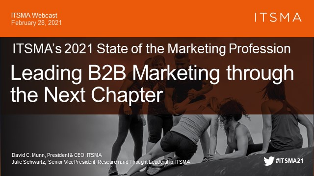 ITSMA's State of the Profession: Leading B2B Marketing through the Next Chapter