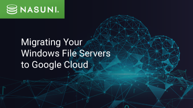 Migrating Your Windows File Servers to Google Cloud