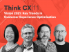 Think CX Series: Vision 2021 | Key Trends in Customer Experience Optimization