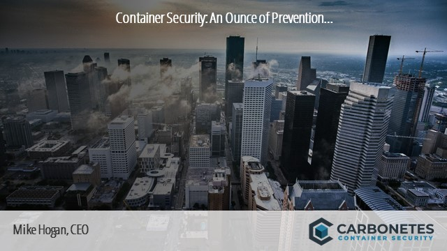Container Security: An Ounce of Prevention...