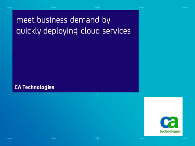 Meet Business Demand by Quickly Deploying Cloud Services