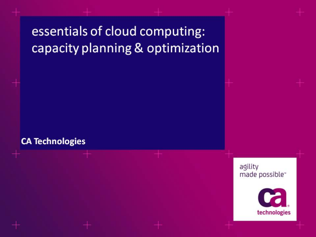 Essentials of Cloud Computing: Capacity Planning and Optimization