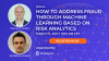 How To Address Fraud Through Machine Learning Based On Risk Analytics