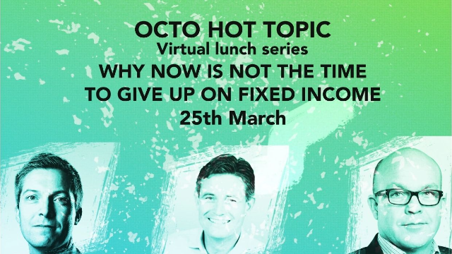 HOT TOPIC Why now is not the time to give up on fixed income