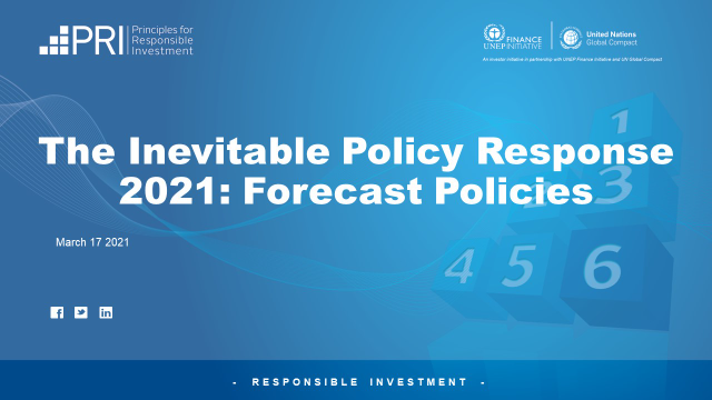 The Inevitable Policy Response 2021: Forecast Policies