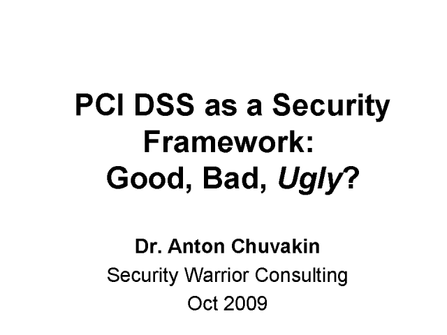 PCI DSS as Framework for Your Security Program: Good or Bad?