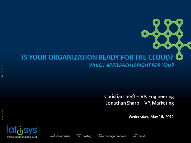 Is Your Organization Ready for the Cloud? Which Approach is Right for You?