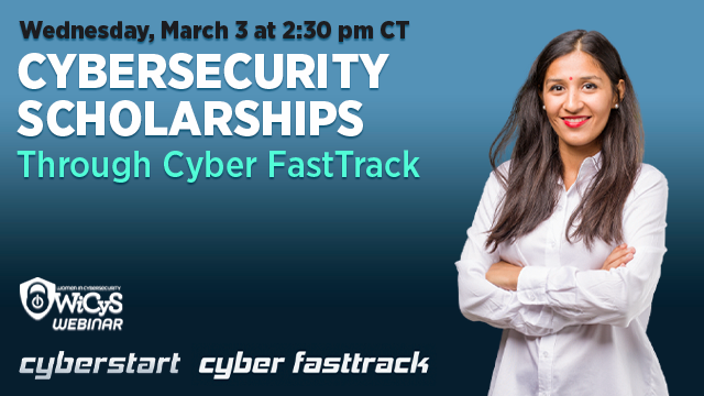 Cybersecurity Scholarships Through Cyber FastTrack