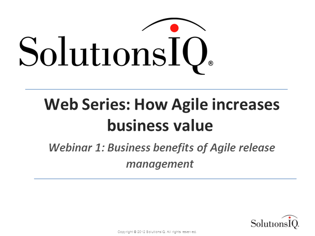Business Benefits of Agile Release Management