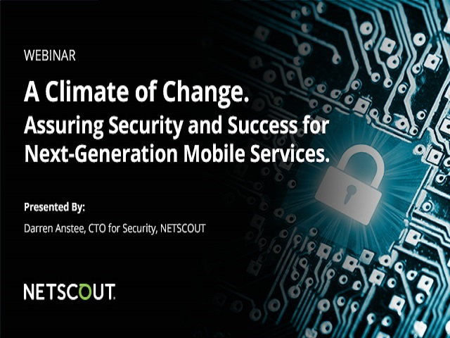 A Climate of Change: Security & Success for Next-Generation Mobile Services