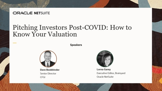 Pitching Investors Post-COVID: How to Know Your Valuation