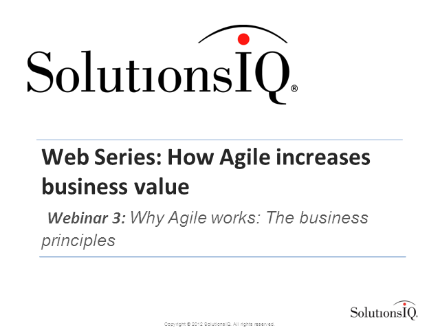 Why Agile Works: The Business Principles