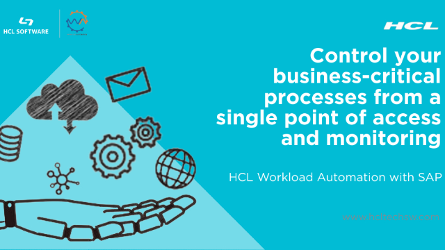 Empowering the intelligent SAP enterprise with HCL Workload Automation