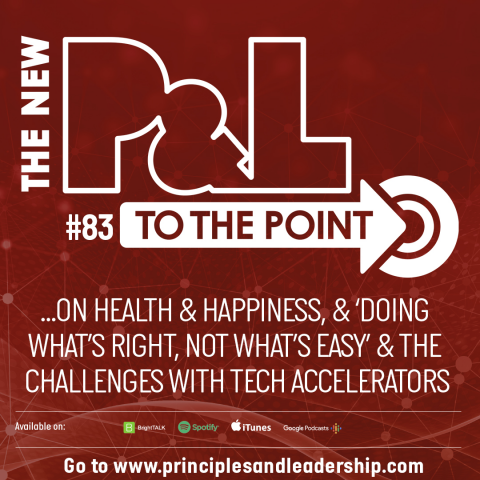 The New P&L TO THE POINT on tech accelerators & health & happiness