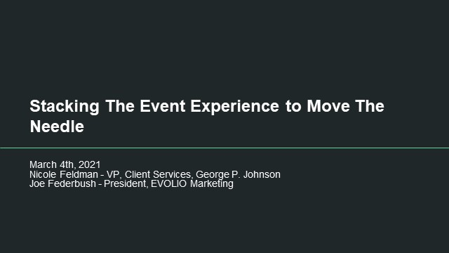 Stacking The Event Experience To Move The Needle