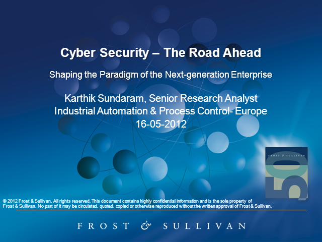 Cyber Security: The Road Ahead