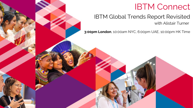 IBTM World Trends Report Revisited