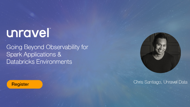 Going Beyond Observability for Spark Applications & Databricks Environments