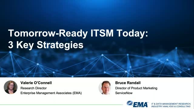 Tomorrow-Ready ITSM Today: 3 Key Strategies