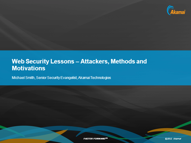 Web Security Lessons - Attackers, Methods and Motivations