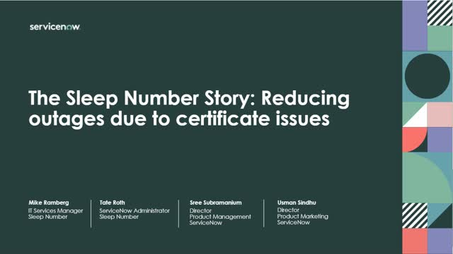 The Sleep Number Story: Reducing outages due to certificate issues