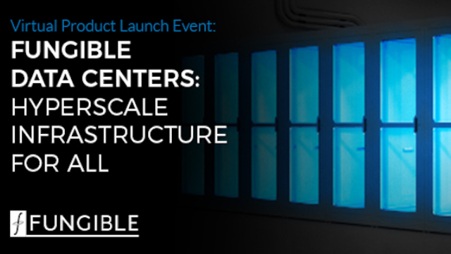 Fungible Data Centers, Hyperscale Infrastructure For All