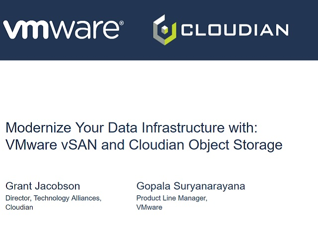 Modernize Your Data Infrastructure with VMware vSAN and Cloudian Object Storage