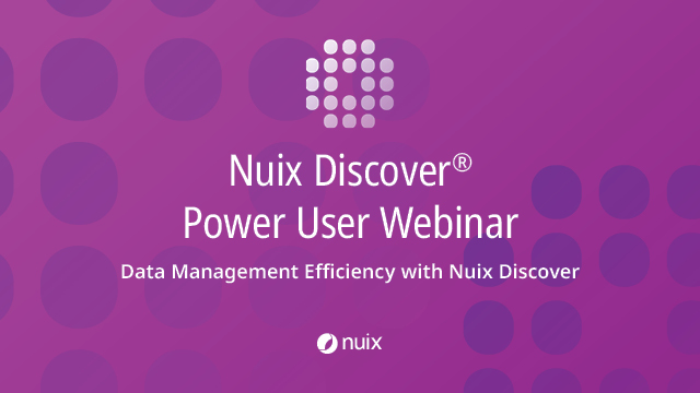Data Management Efficiency with Nuix Discover
