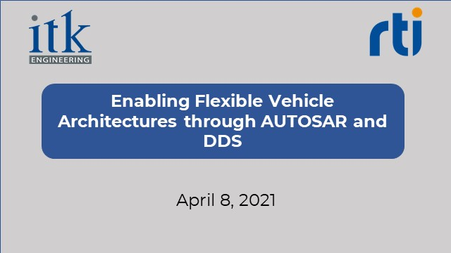 Enabling Flexible Vehicle Architectures through AUTOSAR and DDS