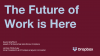 The Future of Work is Here: Secure Collaboration