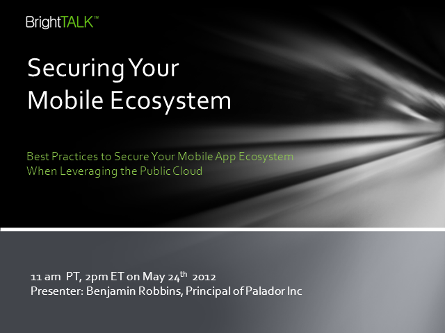Best Practices for a Secure Mobile App Ecosystem