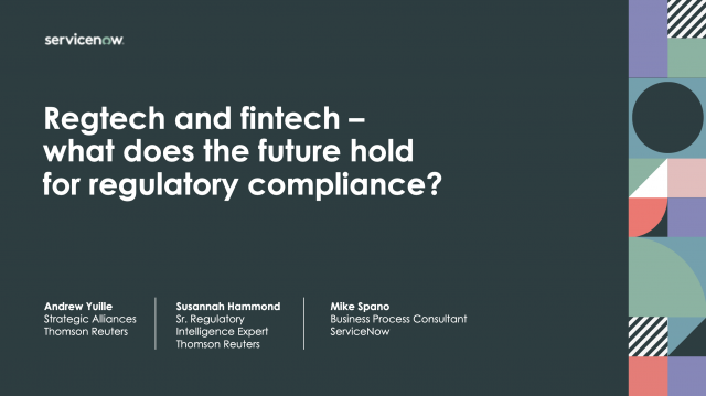 RegTech & FinTech—What does the future hold for Regulatory Compliance?