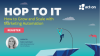 HOP TO IT: How to Grow and Scale with Marketing Automation
