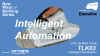 New Ways of Working Series #3 | Intelligent Automation