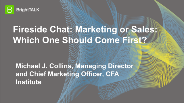 Fireside Chat: Marketing or Sales: Which One Should Come First?