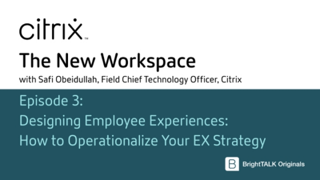 Designing Employee Experiences: How to Operationalize Your EX Strategy