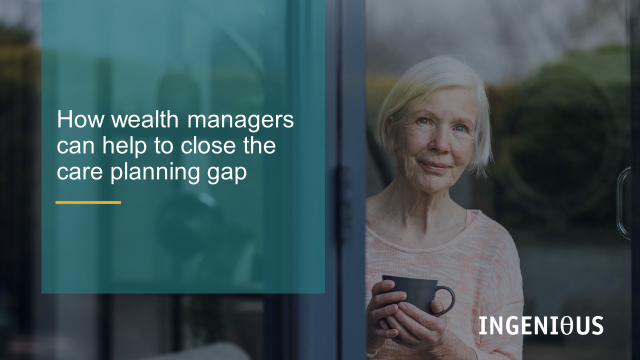 How wealth managers can help to close the care planning gap