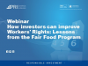 How Investors can Improve Workers' Rights: Lessons from the Fair Food Program