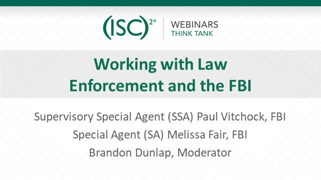 Working with Law Enforcement and the FBI