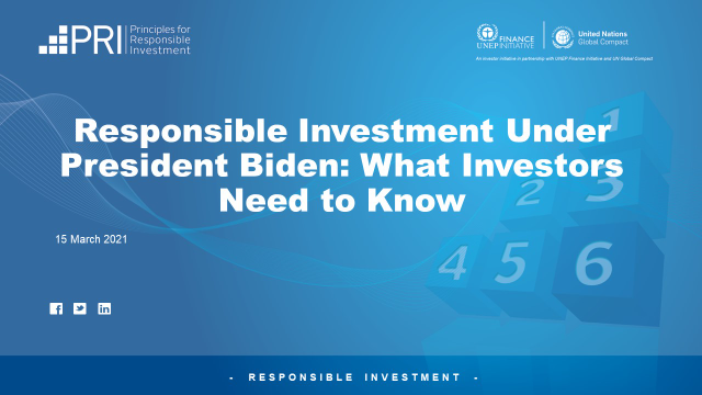 Responsible Investment Under President Biden: What Investors Need to Know