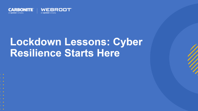 Lockdown Lessons: Cyber Resilience Starts Here