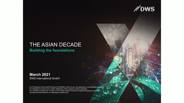 THE ASIAN DECADE: BUILDING THE FOUNDATIONS