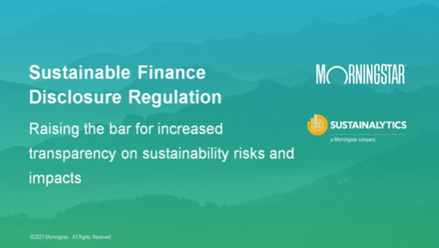 SFDR: Raising the bar for sustainability disclosures