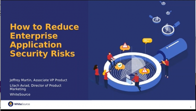 How to Reduce Enterprise Application Security Risks