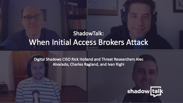Podcast: When Initial Access Brokers Attack