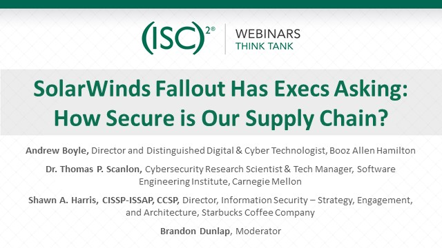 SolarWinds Fallout Has Execs Asking: How Secure is Our Supply Chain?
